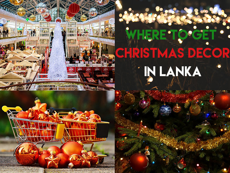 The Best Places In Lanka To Get Your Christmas Décor